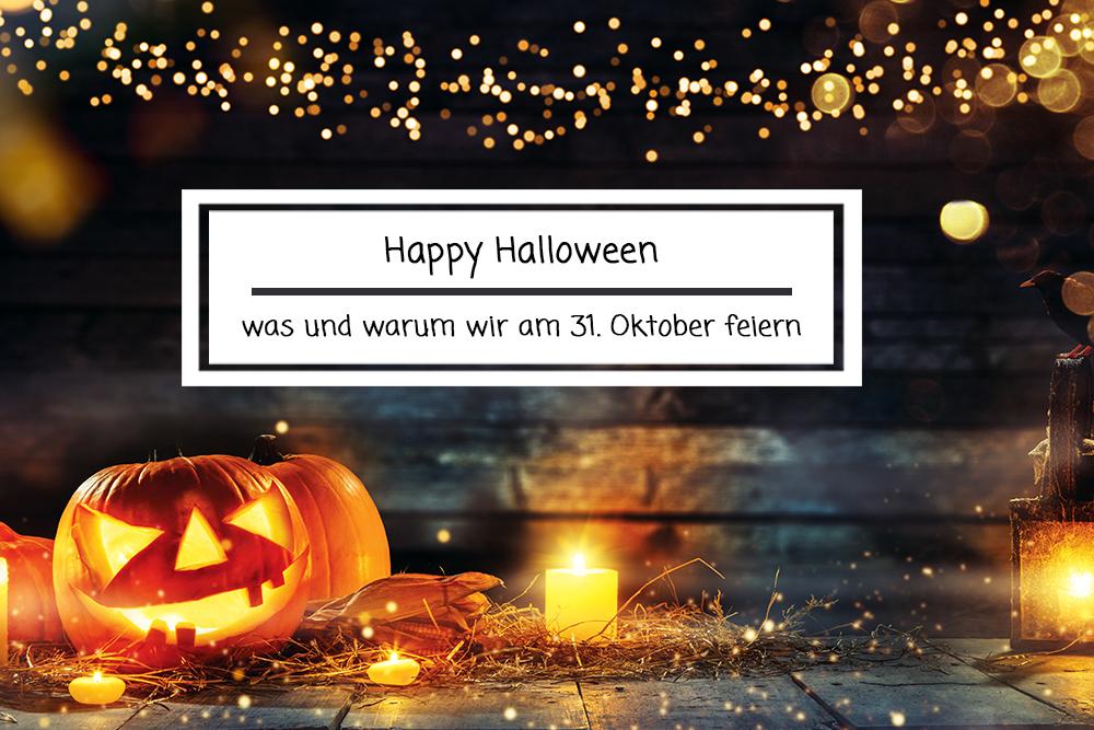 Happy Halloween: was und warum wir am 31. Oktober feiern