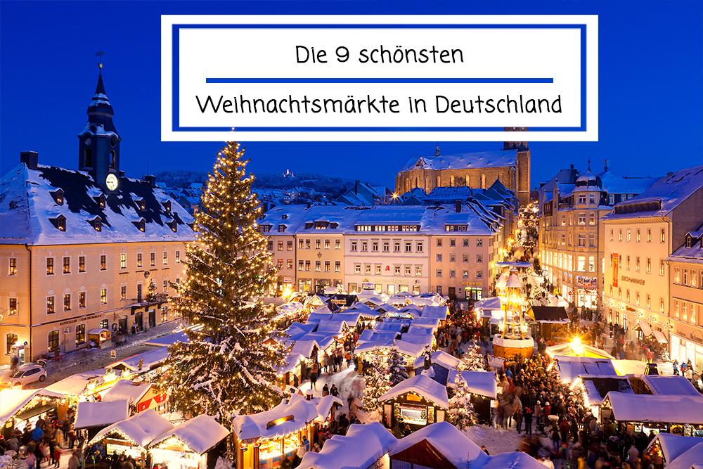 Deutschland Weihnachtsmarkt.Die 9 Schönsten Weihnachtsmärkte In Deutschland