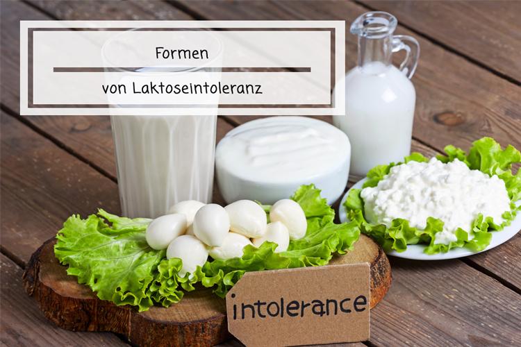 Formen von Laktoseintoleranz